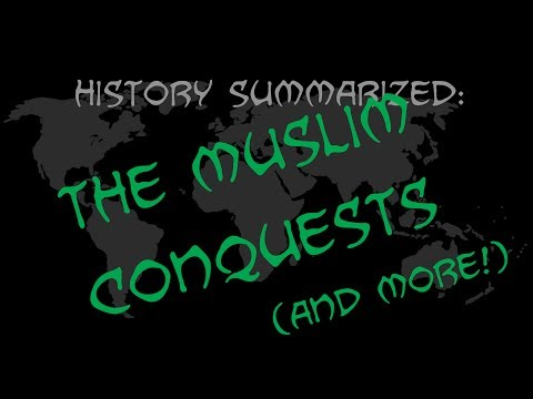 History Summarized: Christianity, Judaism, and the Muslim Conquest