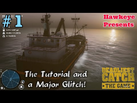 Deadliest Catch: The Game (Early Access) - The Tutorial and a Major Glitch! thumbnail
