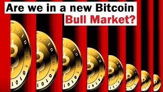 Are We in A New Bitcoin Bull Market?
