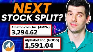 Why Stock Splits Matter: Are Amazon And Alphabet/Google Going to Split?