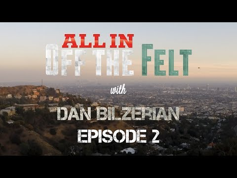 "Off The Felt with Dan Bilzerian, Episode 2: ""The New Hugh Hefner"""