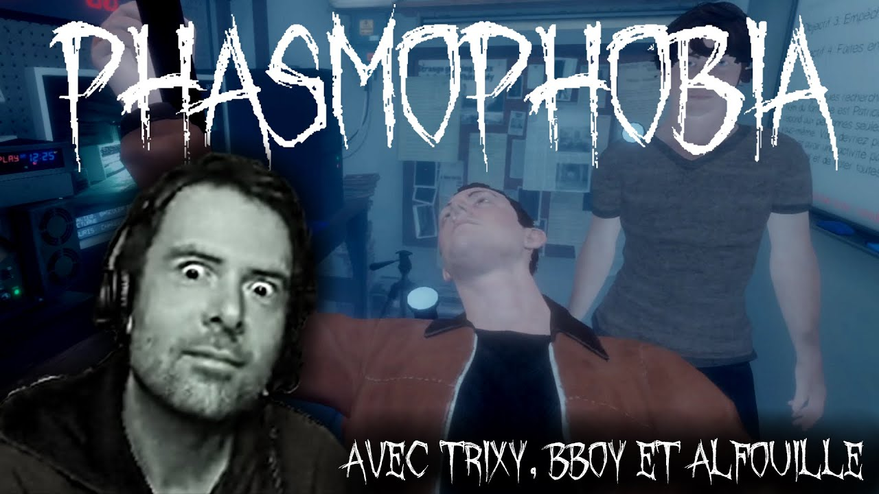 PHASMOPHOBIA feat. Trixy, MrBboy45 & Alfouille (Best-of Twitch)