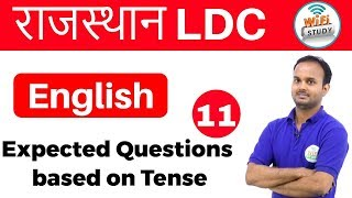 9:00 AM - English for Rajasthan LDC, RAS, Exams by Sanjeev Sir | Expected Questions Tense | Day- #11