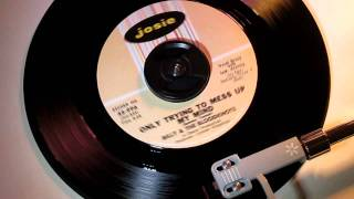 BILLY & THE BLOODKNOTS - ONLY TRYING TO MESS UP MY MIND ( JOSIE 45-996 ) JOHN MANSHIP