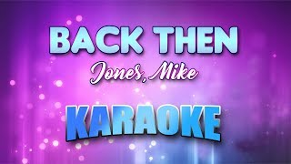 Jones, Mike - Back Then (Karaoke version with Lyrics)