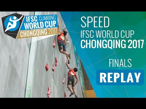 IFSC Climbing World Cup Chongqing 2017 - Speed - Finals - Men/Women