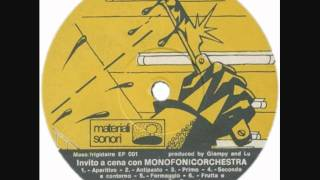 Monofonic Orchestra - Invito a Cena