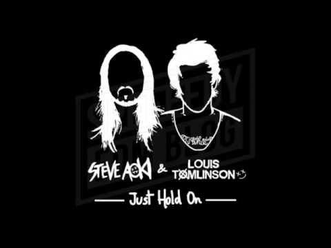 Louis Tomlinson & Steve Aoki - Just Hold On