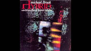 Michael Brook with Brian Eno & Daniel Lanois - Hybrid