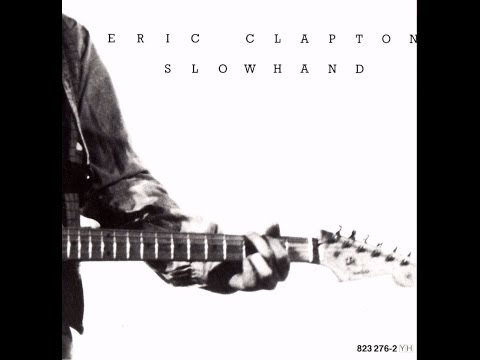 Eric Clapton - Slowhand - The Core