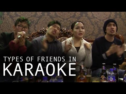 Types of friends in karaoke
