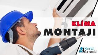 Klima montajı nasıl yapılır ? Kombitamircisi.com.tr