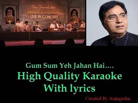 Gum Sum Yeh Jahan Hai || Jagjit Live || karaoke with lyrics (High Quality)