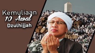 Download Video Kemuliaan 10 Awal Dzulhijjah - Buya Yahya MP3 3GP MP4