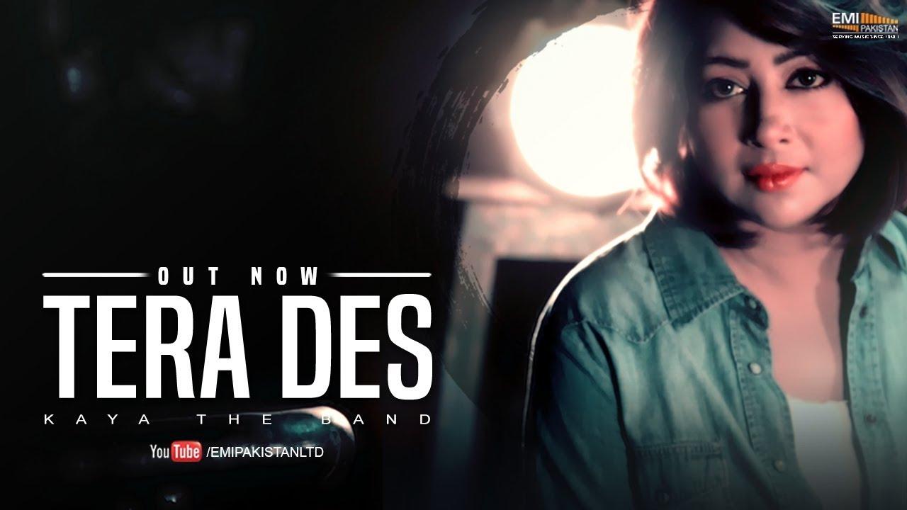 Tera Des | Official Music Video | Kaya The Band