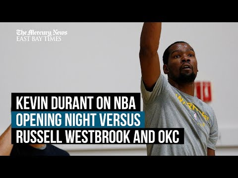 Warriors' Kevin Durant on NBA opening game versus Thunder, Russell Westbrook