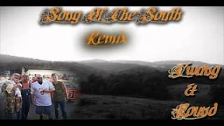 Twang and Round - Song Of The South (REMIX)