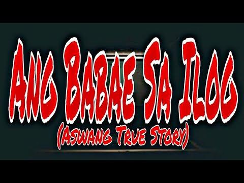 Download ANG BABAE SA ILOG / ASWANG TRUE STORY (KWENTONG ASWANG)