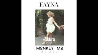 FAYNA Alive Monkey MO Remix Audio HD
