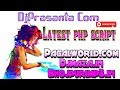 Download 10 Latest  Php Script ! Pagalworld.com, DjMaza.in, Bhojpurimp3.in Ka Php Script MP3 song and Music Video
