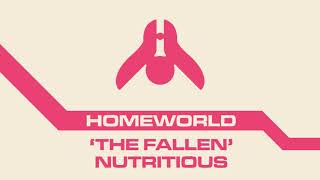 """The Fallen"" - Nutritious - Homeworld REMIX"