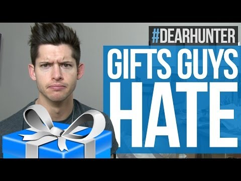 GIFTS GUYS HATE! - #DearHunter Ep 27