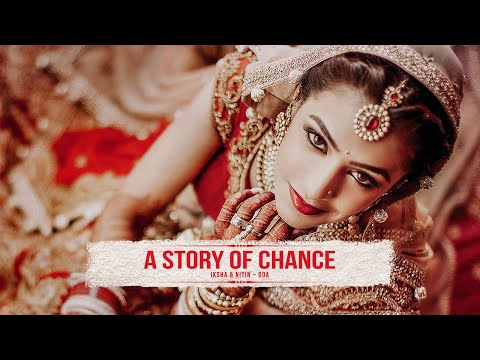 A STORY OF CHANCE - Iksha & Nitin Trailer