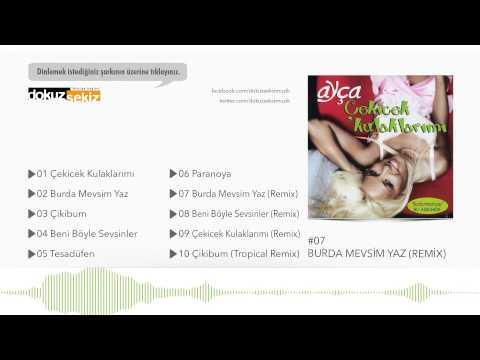 Ayça - Burda Mevsim Yaz (Remix)  (Official Audio)