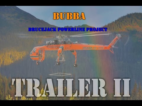 A Day of Rainbows & Sunshine: Brucejack Powerline Project TRAILER II [Filmed 10.10.2016]
