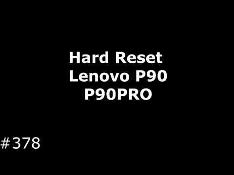 Hard Reset Lenovo P90 (Lenovo P90PRO)