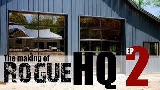 Rogue HQ EP2 - Radiant Slab, Floor Finish and Garage Doors