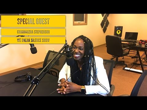 We Break Silence Show | Chaquanzha Talks Motivation, Racism, School In The Ivory Coast & DOPEinc