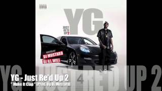 Make It Clap - YG - Just Re