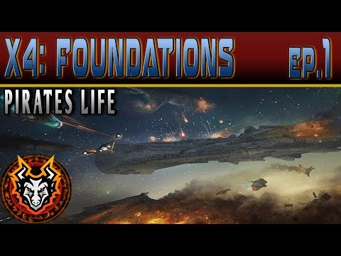 X4 Foundations (Pirates Life) - EP1 - 1.32 A New Beginning Mp3