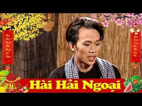 Hài Hải Ngoại | Hài Hoài Linh, Chí Tài Mới Nhất - Cười Vỡ Bụng 2018