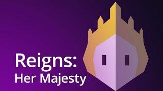 Reigns: Her Majesty - теперь про королеву