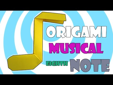 Music Eighth Note ♪ Origami  Instructions ♪