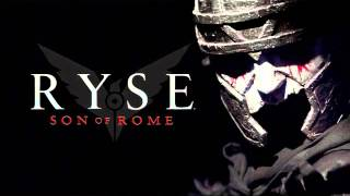 RYSE SON OF ROME THEME SONG