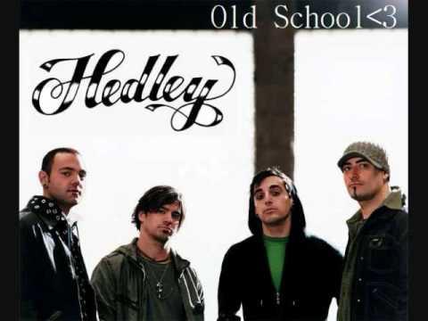 Old School - Hedley