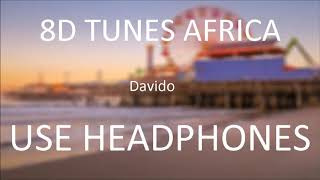 Davido - Fia (8D Audio)