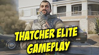 Rainbow Six Siege Thatcher Elite Gameplay MVP Animation Full Loadout Customization R6