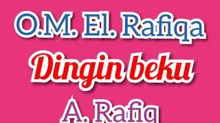 Dingin beku -  A. Rafiq