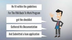 The FHA Back to Work Program and how it works!   Aaron DeHart   775-379-5012