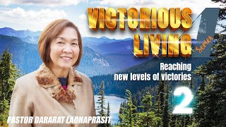 Victorious living series #4 2: Reaching new levels of victories