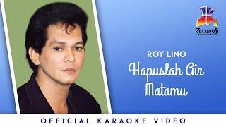 (Karaoke) Roy Lino - Hapuslah Air Matamu