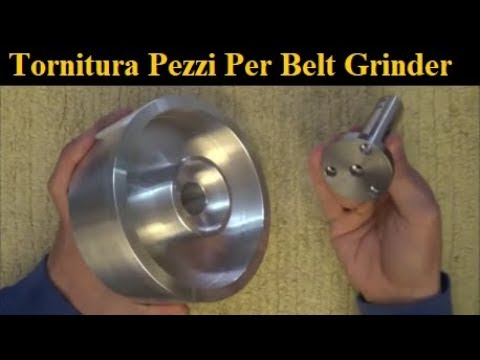 Tornitura Componenti Per Levigatrice A Nastro Ft. Luca's Garage [ Turning Parts For Belt Grinder ]