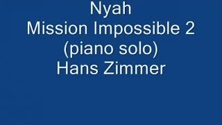 Mercuzio Pianist - Nyah (Mission Impossible 2) piano solo