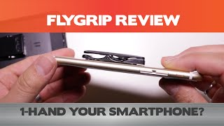 Use your iPhone with 1-hand easily? FlyGrip One-Handed Solution Review
