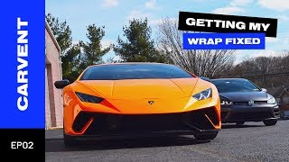 Getting my Vinyl Wrap Fixed! | Carvent EP02