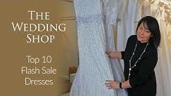 Easter Flash Sale - Top 10 Wedding Dresses